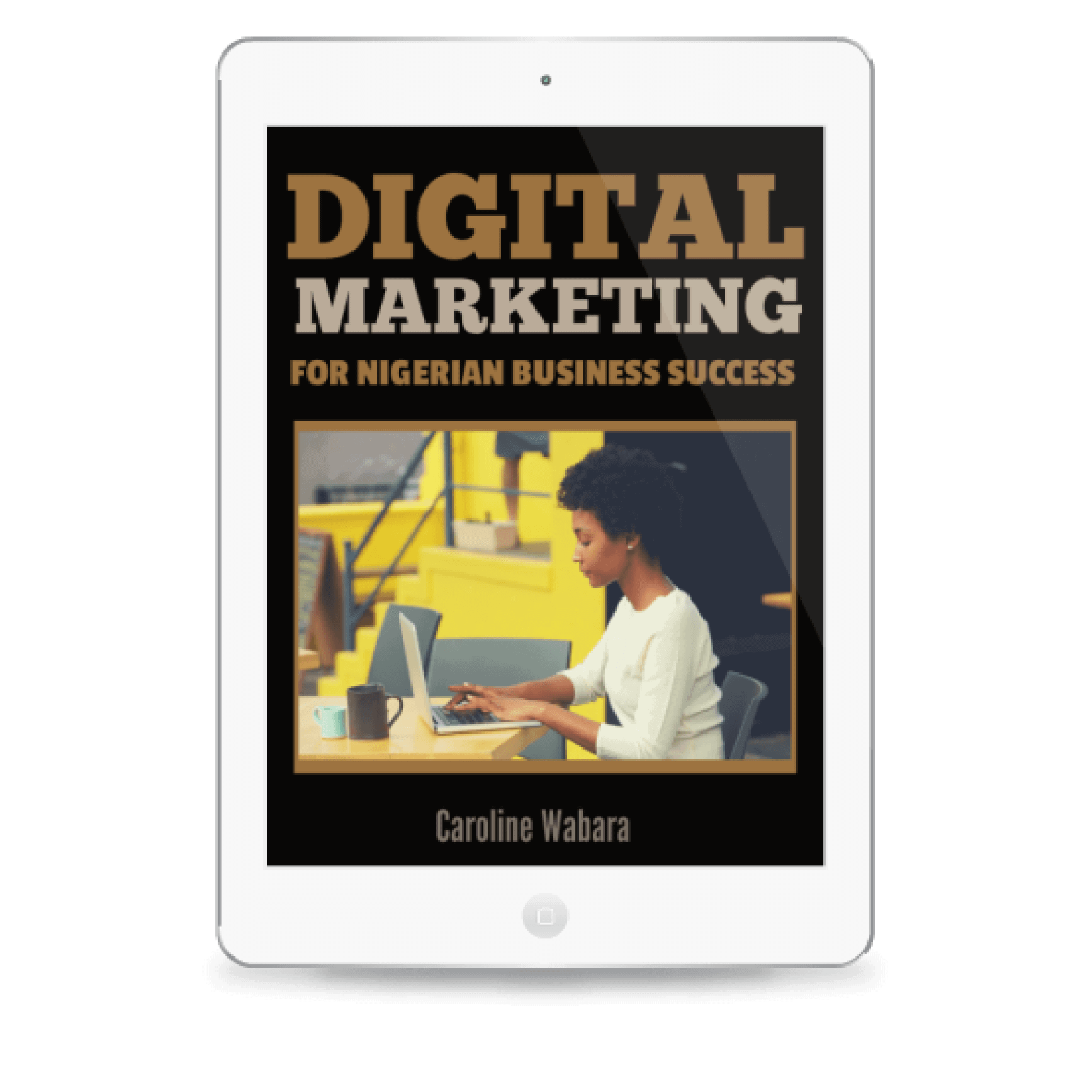 buy digital marketing for nigerian business success ebook