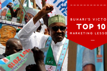 #NigeriaElection: 10 Marketing Lessons from Buhari's Victory