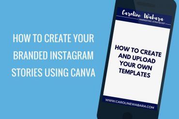 How To Create Branded Instagram Stories Using Canva