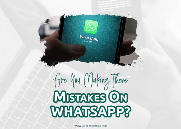 whatsapp marketing mistakes